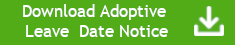 Adoptive leave notice button